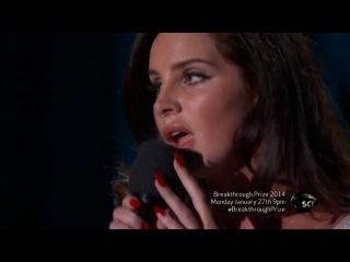 Lana Del Rey ‒ Video Games («Breakthrough Prizes In Life Sciences»)