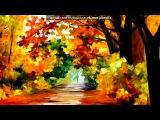 «Снова осень...» под музыку Сергей Безруков - Листья падают (С. Есенин). Picrolla