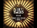 DIRTY HONKERS - Sugar (Smokey Joe The Kid Remix) FREE DOWNLOAD.mp4