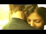 «Самой милой, нежной, желанной, ласковой, заботливой, ЛЮБИМОЙ....» под музыку Гильмиев Марат - Когда-нибудь мы начнем просыпаться вместе, Поцелуи с утра + Любимые песни. Picrolla