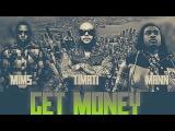 Timati ft. Mims & Mann - Get Money