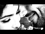 «С моей стены» под музыку Надир(Азери) - одна лишь ты˙˙·٠•♥ ... . Picrolla