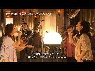 [06.02.24] BoA x Dreams Come True - LOVE LOVE LOVE Our Music (Korean Sub한글자막)