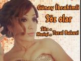 Gunay Ibrahimli - Soz Olar (Soz/Musiqi - Tural Bakuvi)