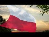 Hymn Polski. Гимн Польши.