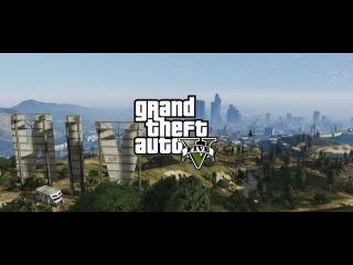 Второй трейлер игры Grand Theft Auto V (GTA 5 Trailer #2)
