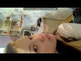 Сашулька тебе моя родная и самая самая любимоя подруженька!:От Наст?6?