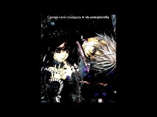 «Рыцарь-вампир / Vampire Knight» под музыку Alex Band - Only One(из фильма дневники вампира). Picrolla