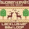 10.03.2012 : Suomen Kevät with Lackluster & Bad