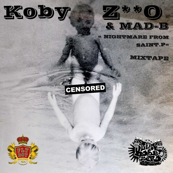 Koby Zero - Nightmare from Saint-P ( Mixtape ) ( 2010 )