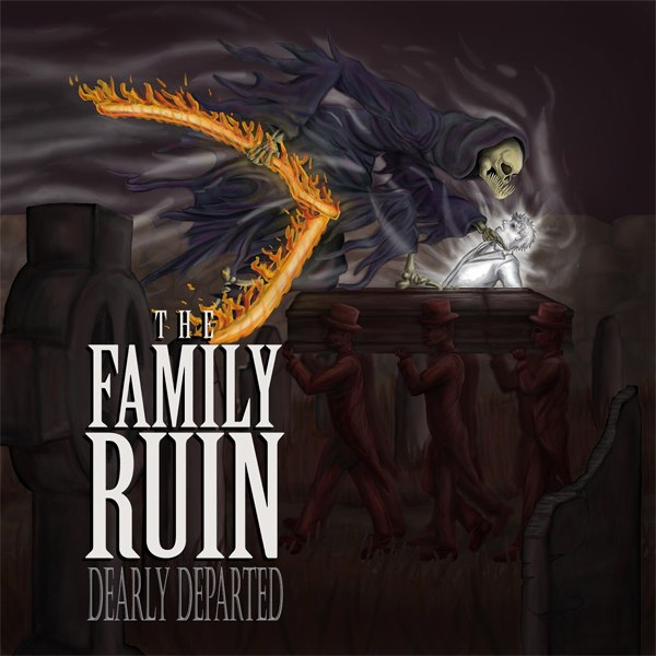 The Family Ruin - Dearly Departed (2014)