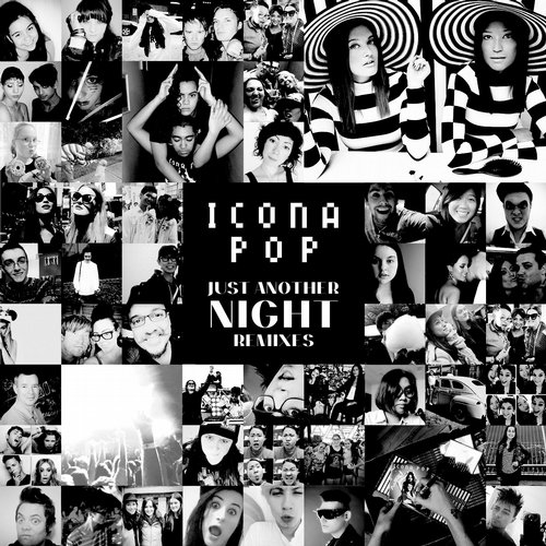 Icona Pop – Just Another Night (DubVision Remix)