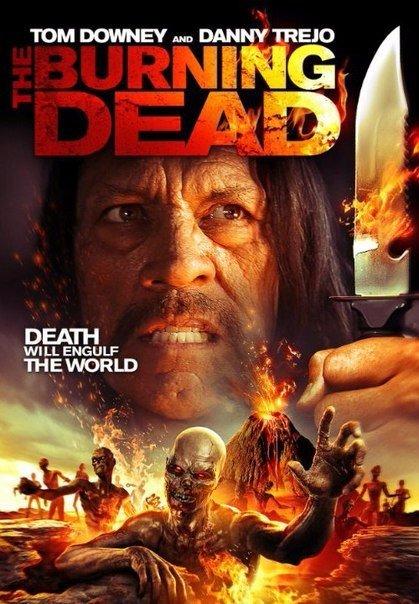 Пылающие мертвецы (2015)