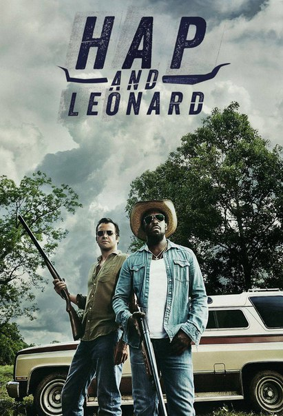 Хэп и Леонард 1-2 сезон 1-6 серия AlexFilm | Hap and Leonard