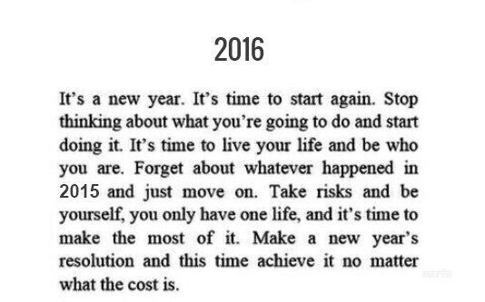 — 2016. Это новый год. Это время, чтобы все начать с нуля. Перестаньте думать о...