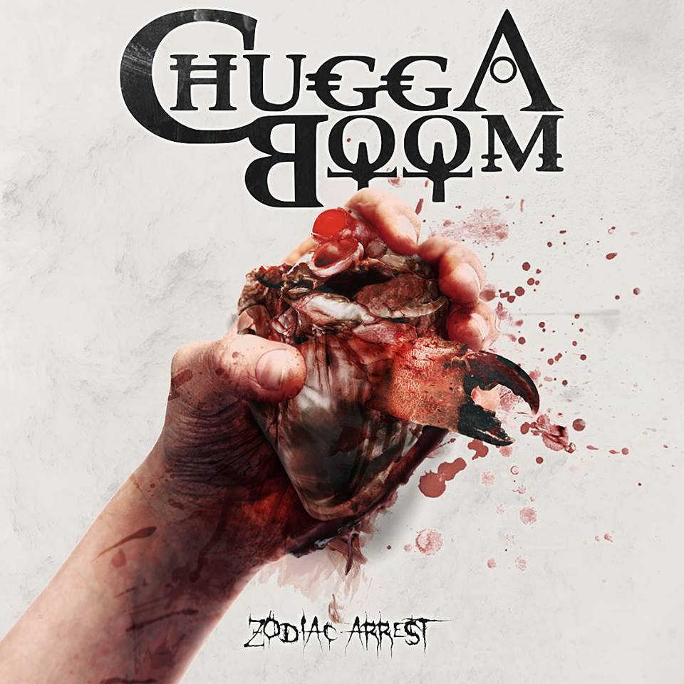 ChuggaBoom - Zodiac Arrest (2015)
