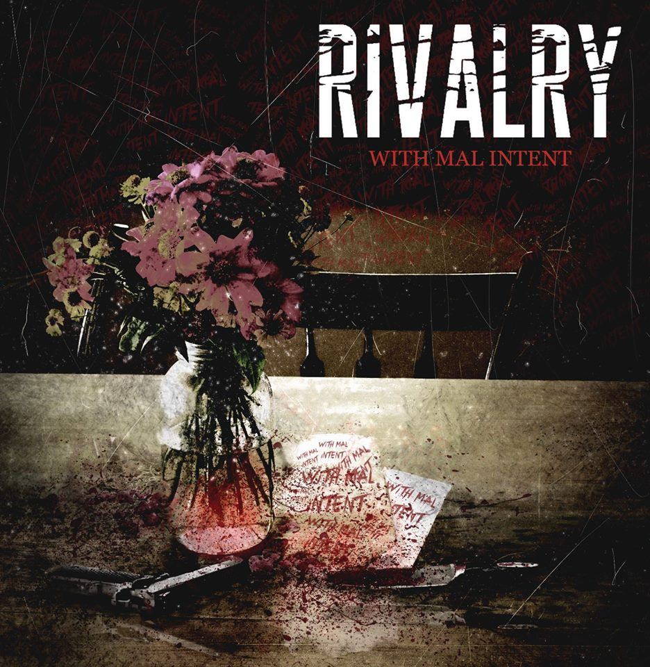Rivalry - With Mal Intent (2015)