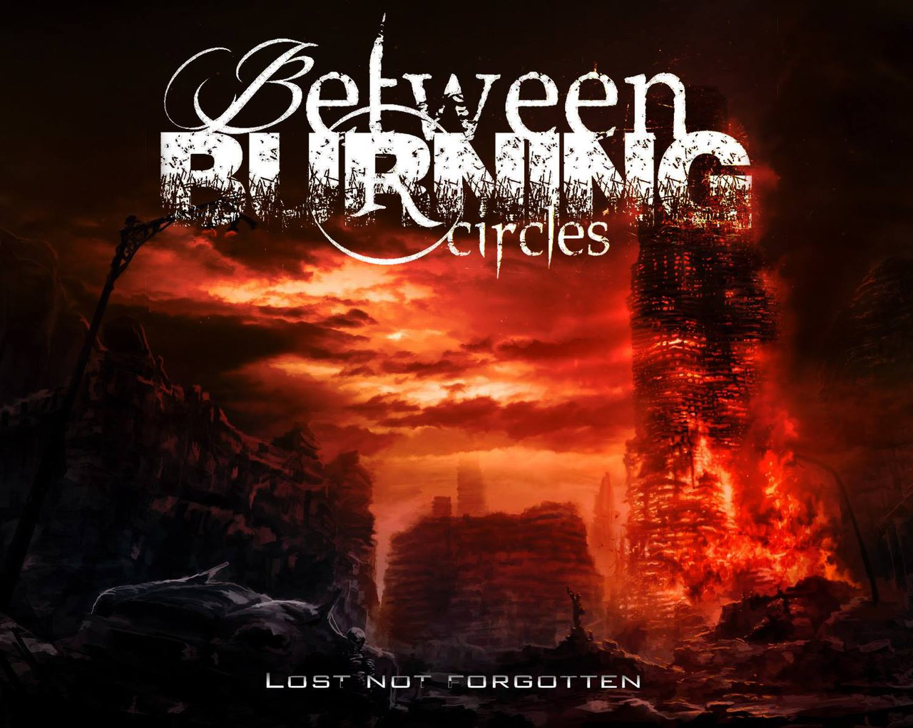 Between Burning Circles - Lost Not Forgotten [EP] (2015)