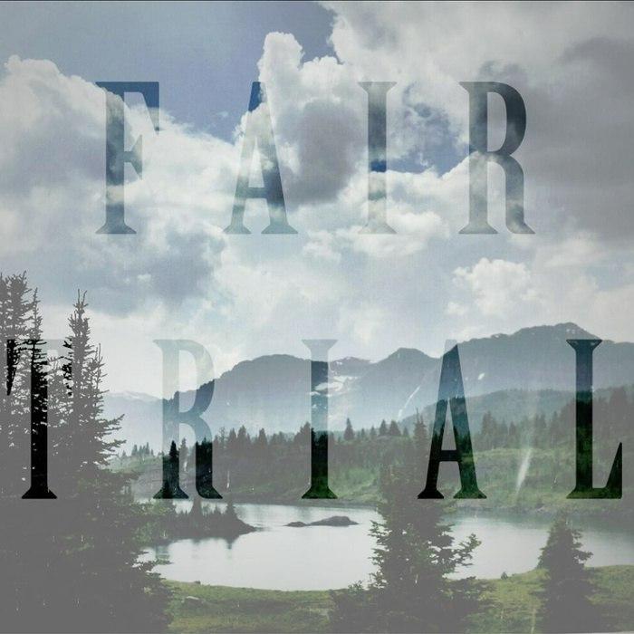 Fair Trial - Fair Trial [EP] (2015)