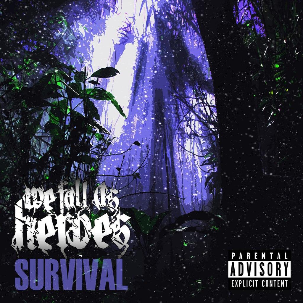 We Fall As Heroes – Survival [EP] (2015)