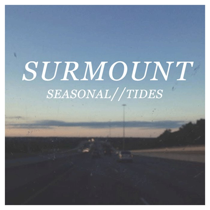 Surmount - Seasonal//Tides [EP] (2015)
