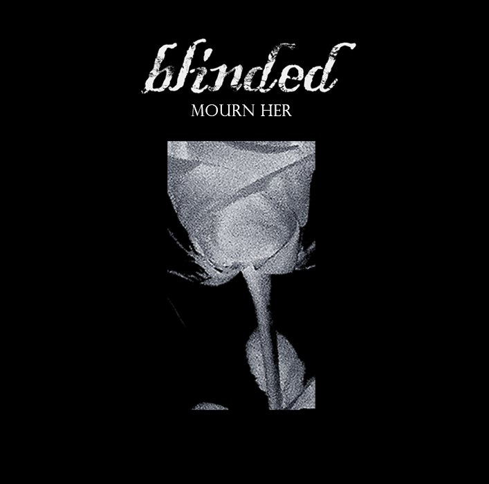 Blinded - Mourn Her [EP] (2015)