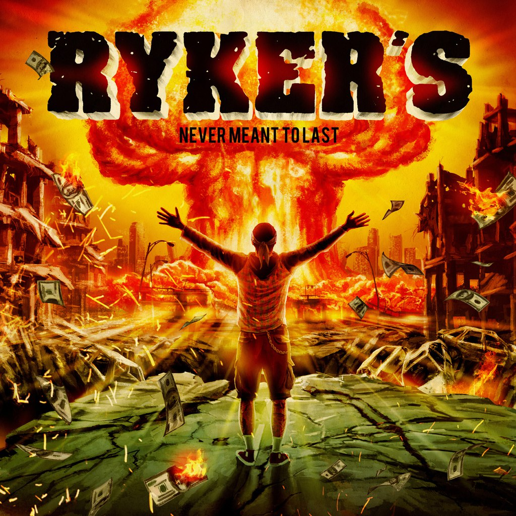 Rykers - Never Meant To Last (2015)