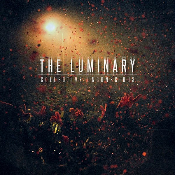 The Luminary - Collective Unconscious [EP] (2015)