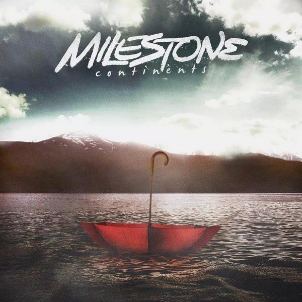 Milestone - Continents [EP] (2015)