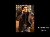Ramin Celal - Insan SevmezMi 2014