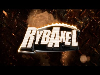 |UVF| - Official Titantron Rybaxel