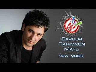 Sardor Rahimxon - Mayli