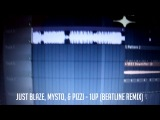 Just Blaze, Mysto, & Pizzi - 1UP (Beatline Remix) [PREVIEW]