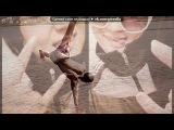 ) под музыку Radio Record - Havana Brown feat. Pitbull - We Run The Night. Picrolla