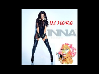 Inna ft Nicki Minaj Im Here New Song 2014 MP3 Download