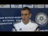 Евгений Коструб о матче с «Ордабасы»