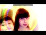 Webcam Toy под музыку T-Killah feat. Виктория Дайнеко - Мира Мало . Picrolla