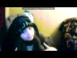 «Webcam Toy» под музыку типа Love Story - Зарина... я люблю тебя, малыш!. Picrolla