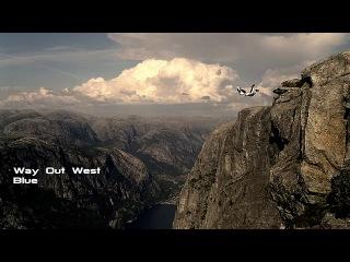Way Out West (BLUE), чистая аудио запись.