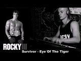 Survivor-The Eye of the Tiger (посвящаеться моей дорогой знакомой спортсменке Инне Игнатьевой!РОККИ ПРОДОЛЖАЙ В ТОМ ЖЕ ДУХЕ!)
