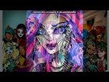 «Спектра» под музыку Монстр хай - (Клавдия Вульф) Песня на ростование с Дьсом. Picrolla