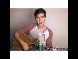 Tanner Patrick   The A Team - Ed Sheeran Cover