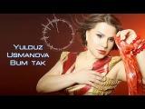 Yulduz Usmonova - Bum tak