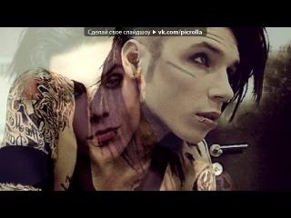 «Энди Бирсак» под музыку Black Veil Brides - Im Bulletproof. Picrolla