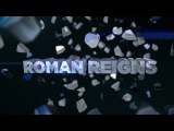 Roman Reigns [BWC] Entrance Titantron