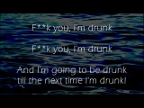 Fuck You Im Drunk(Irish Drinking Song)