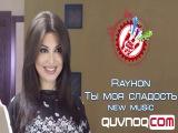 Rayhon_-_Tii_moya_sladost