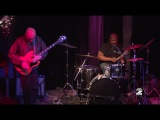 ELLIOTT SHARP - MELVIN GIBBS - DON MCKENZIE 12-23-13
