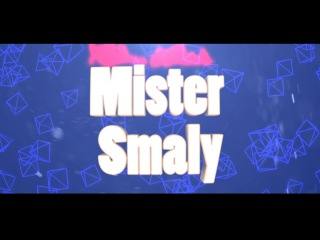 MIster smaLy