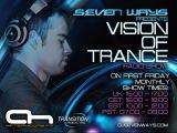 Seven Ways - Vision of Trance 066 Guest Sebastian Brandt on AH. FM (04-04-2014). Trance-Epocha